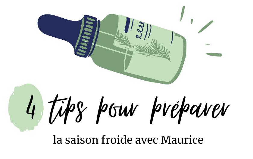 4 tips pour préparer la saison froide avec Maurice