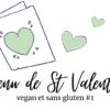 menu sans gluten vegetarien saint valentin